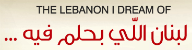 The Lebanon I Dream Of